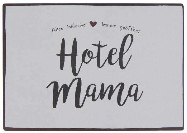 Ib Laursen Metallschild, Hotel Mama