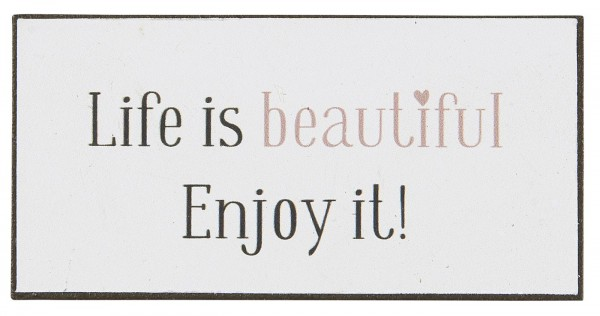 "Ib Laursen Magnet, ""Life is beautiful"""