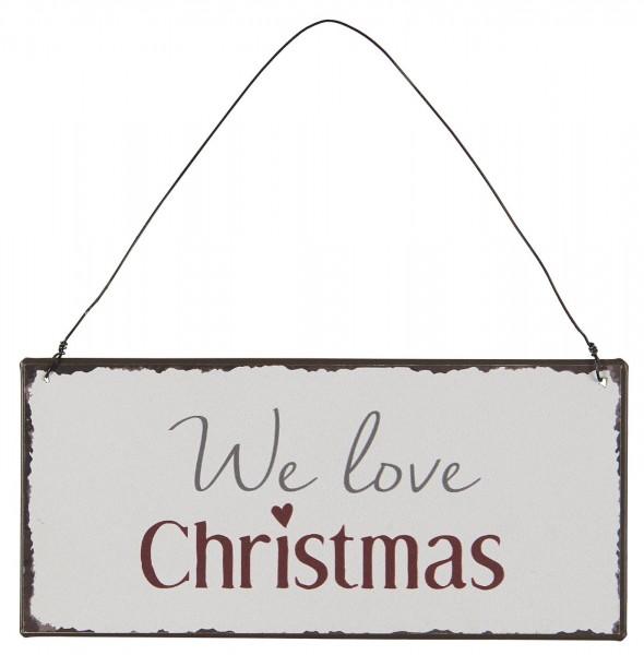 Ib Laursen Metallschild We love Christmas