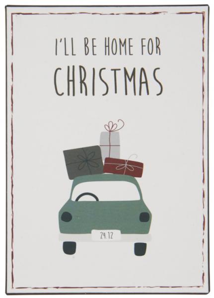 Ib Laursen Metallschild, I'll be home for Christmas