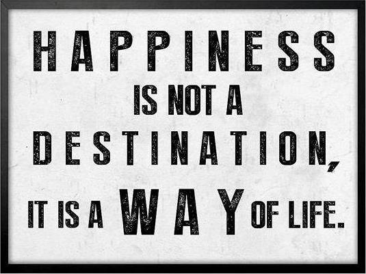 "Bild ""Happiness is not a Destination"""
