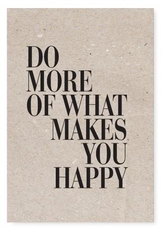 "Tafelgut, Karte ""Do more of what makes you happy"""