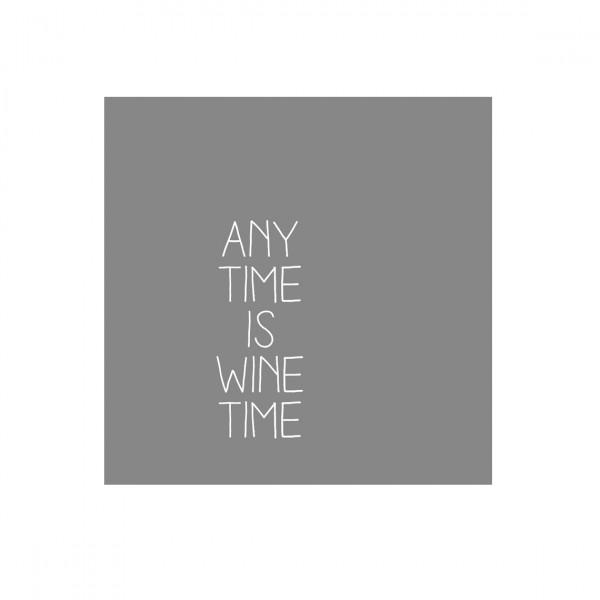 """Räder Kleine Papierserviette """"Any time is wine time"""""""