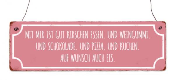 """Holzschild """"Mit mir ist gut Kirschen essen"""""""