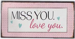 """Magnet, """"Miss you. Love you."""""""