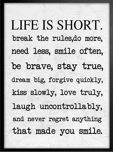 "Bild ""Life is short"""