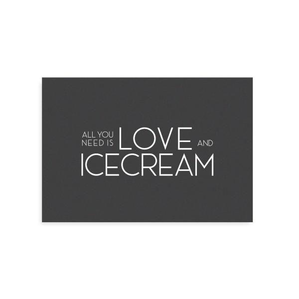 "Tafelgut, Karte ""All you need is Love and Icecream"""