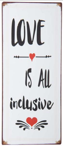 "Ib Laursen Metallschild ""Love is all inclusive"""