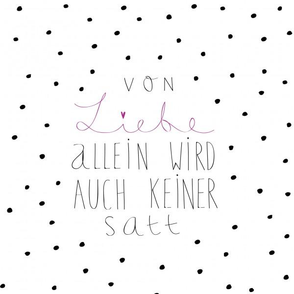 """Räder Papierserviette """"Von Liebe allein wird auch keiner satt"""""""