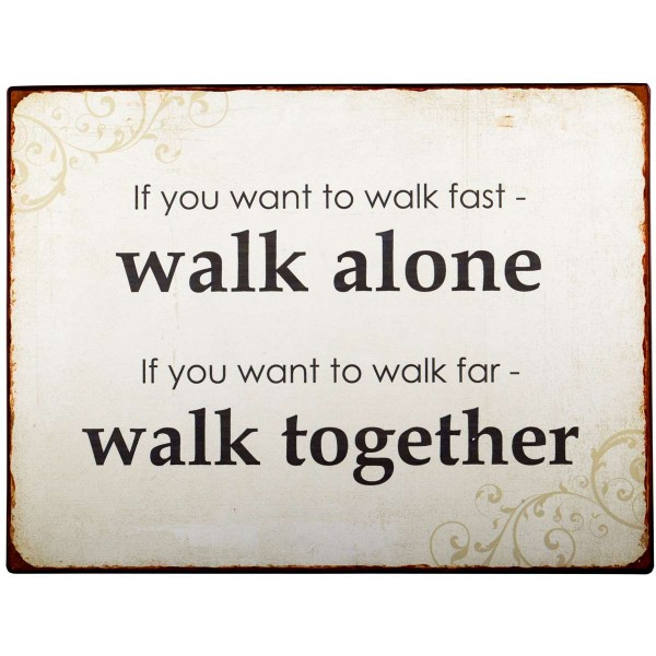Ib Laursen Metallschild, Walk together