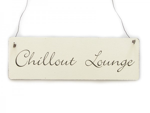 "Holzschild ""Chillout Lounge"""