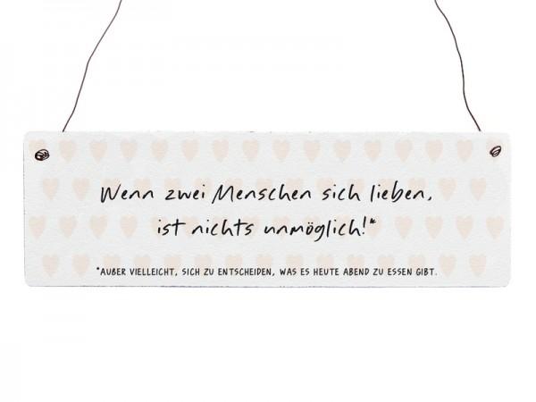 """Holzschild """"Wenn zwei Menschen sich lieben"""""""