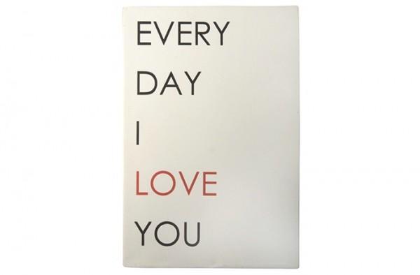 "Ib Laursen Metallschild ""Everyday I love you"""