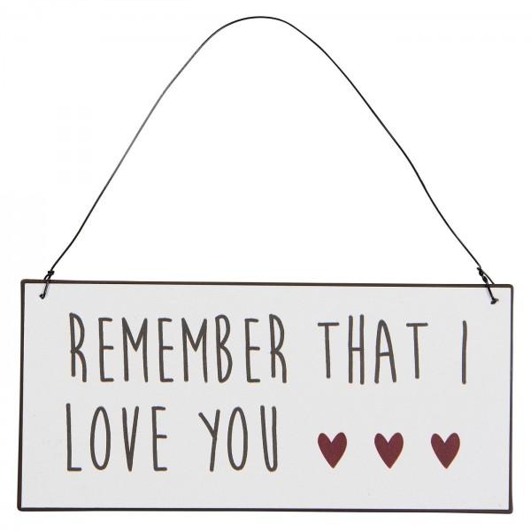 Ib Laursen Metallschild, Remember that I love you
