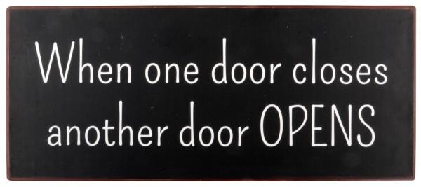 """Ib Laursen Metallschild """"When one door closes"""""""