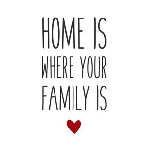 "Papierservietten ""Home is where your family is"""