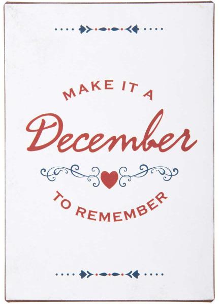 Ib Laursen Metallschild, Make it a December to remember