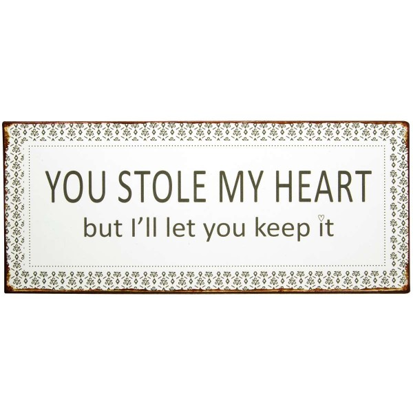 "Ib Laursen Metallschild ""You stole my heart"""