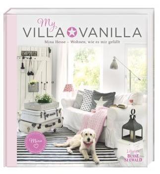 """Martina Hesse """"My Villa Vanilla"""""""